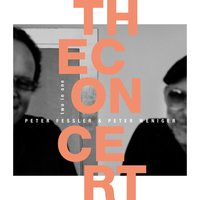 Two in One - The Concert — Peter Fessler, Peter Weniger, Peter Fessler|Peter Weniger