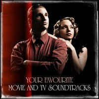 Your Favourite Movie and TV Soundtracks — Best TV and Movie Themes