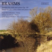 Brahms: Sonatas for Viola and Piano & Songs for Alto Voice, Viola and Piano — Иоганнес Брамс, Sarah Walker, Paul Silverthorne, Julian Jacobson