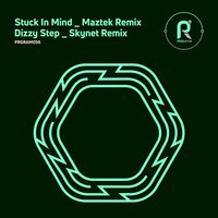 Stuck in Mind / Dizzy Step — Maztek, Skynet