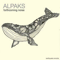 Forthcoming Noise — Alpaks
