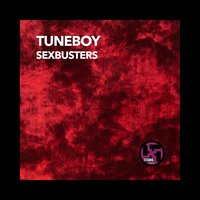 Sexbusters — Tuneboy, The Raiders