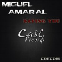 Saving You — Miguel  Amaral