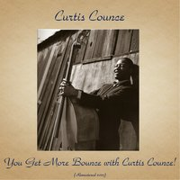 You Get More Bounce with Curtis Counce! — Curtis Counce, Harold Land / Carl Perkins / Jack Sheldon