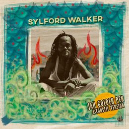 Jah Golden Pen — Sylford Walker