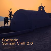 Santorin Sunset Chill 2.0 — Blue flame records