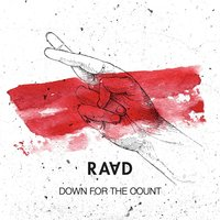 Down For The Count — Raad