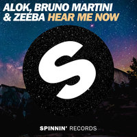 Hear Me Now — Alok, Bruno Martini & Zeeba