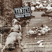 Proud to Commit Commericial Suicide — Nailbomb