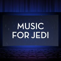 Music For Jedi — The Hollywood Movie Orchestra