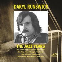 The Jazz Years — Daryl Runswick