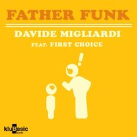 Father Funk — First Choice, Davide Migliardi