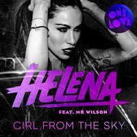 Girl from the Sky — Helena, Helena feat. Mr Wilson