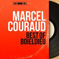 Best of Boieldieu — Marcel Couraud
