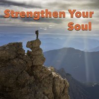 Strengthen Your Soul — сборник