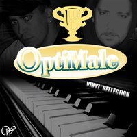 OptiMale / Vinyl Reflection — (W)DaveeS