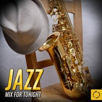 Jazz Mix for Tonight — сборник