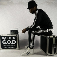 G.O.D (Good Ol' Days) — Rashid