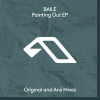 Painting Out EP — BAILE
