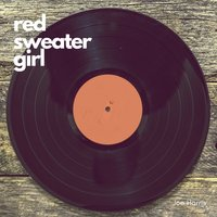 Red Sweater Girl — Joe Harris