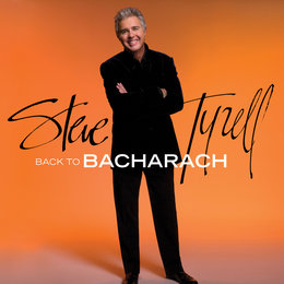 Back to Bacharach — Steve Tyrell