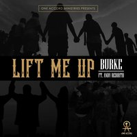 Lift Me Up — Burke, ANDY REBIRTH