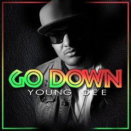 Go Down — Young Dee