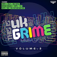 This Is UK Grime, Vol. 3 — сборник