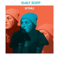 Hold Your Head Up — Emily Kopp