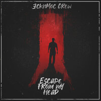 Escape from My Head — Эскимос Crew