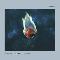 Nobody Compares To You — Katie Pearlman, Gryffin