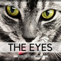 The Eyes House Party Music — Dj Ushuaia