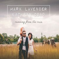 Running from the Rain — Mark Lavender, Kathryn Coad