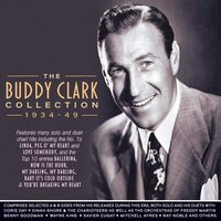 Collection 1934-49 — Buddy Clark