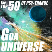 Goa Universe - The Top 50 Of Psychedelic Trance — сборник