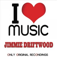 I Love Music - Only Original Recondings — Jimmie Driftwood
