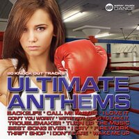 Ultimate Anthems (20 Knock Out Tracks) — сборник