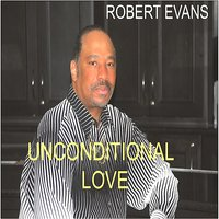 Unconditional Love — Robert Evans