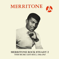 Merritone Rock Steady 2: This Music Got Soul 1966-1967 — сборник