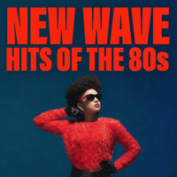New Wave Hits Of The 80s — сборник
