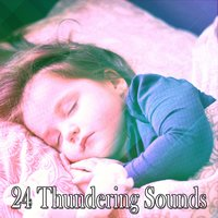 24 Thundering Sounds — Thunderstorms