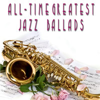 All-Time Greatest Jazz Ballads — Teddy Wilson, Junior Mance