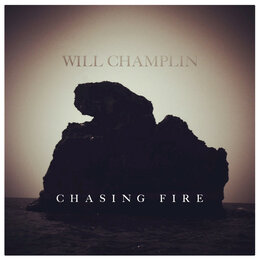 Chasing Fire — Will Champlin