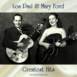 Les Paul & Mary Ford Greatest Hits — Les Paul & Mary Ford