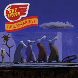 Get Enough — Paul McCartney