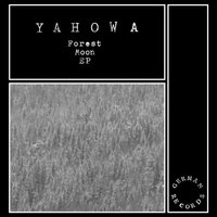 Forest Moon — Yahowa