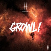 Growl — Geo from Hell