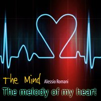 The Melody of My Heart — The Mind