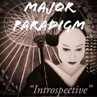 Introspective — Major Paradigm