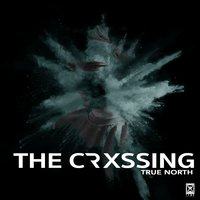 True North - EP — The Crxssing